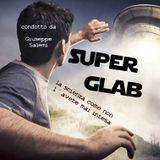 SuperGlab - 2.3 Altre forme di vita!?