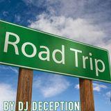 DJ DECEPTION - ROAD TRIP MIX