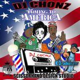 DJ Chonz - Coming To America Mixtape - Presented By Scissorhand Design Studio