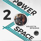 Power Space 2: Selecta Spoons