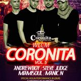 Wlcm Coronita Vol.5 LIVE @ Irish pub (Steve Judge, Miamisoul, Andrewboy, Manic N) 2016OKT29