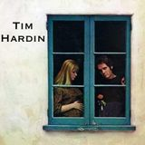 The Essential Tim Hardin: A Slight Collection