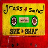 """Grass n Sand"" mixtape"