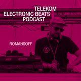 Electronic Beats Podcast. Episodul 7: Romansoff