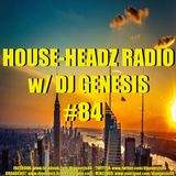HOUSE-HEADZ RADIO #84