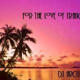 For The Love Of Trance (February 2013)