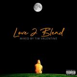 Love 2 Blend