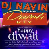 DJ Navin Tropic Flava Diwali Mix