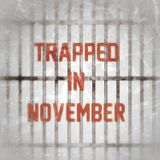 TRAPPED IN NOVEMBER **NEW MIXTAPE**