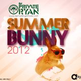 DJ Private Ryan - Summer Bunny 2012
