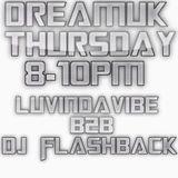 LuvinDaVibe B2B Flashback DreamUk 15.10.15