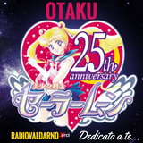 "Otaku - ""Dedicato a te"" Sailor Moon 25th anniversary"