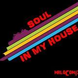 Soul In My House (ByMIKE MrLocomix)
