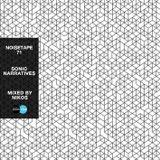 NoiseTape #71 - Nikos - Sonic Narratives