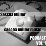 sascha müller music podcast vol. 1