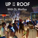 UP ON THE ROOF -  Dj. Morfou