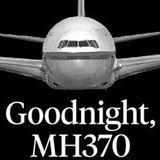 Vol 61 - MH370 - DJ Bin Nguyen