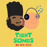 Tight Songs - Episode #153 (July 2nd, 2016)