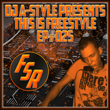 This Is Freestyle EP#025