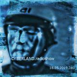 cyberland.radioshow.18.05.2019