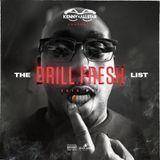 The Drill Fresh List Pt.4