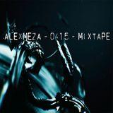 AlexMeza - 0415 mixtape