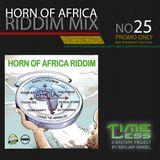 Riddim Mix 25 - Horn Of Africa