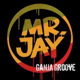 Mr.Jay - Ganja Groove 1