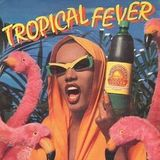 Tropical Fever #3 - Bailables