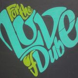 Love of Dub Warm Up Mix!