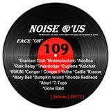 """Noise r'us # 109 """"face on"""" ( Janvier 2017 )"""