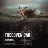 Disturbia | Kai Berlin @TheCoven Bar