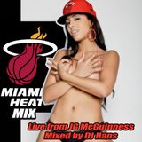 MIAMI HEAT MIX by DJ HANS - Live from JG McGuinness in Weston