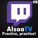 Recap of: Live DJ Session #8 on twitch.tv/alsoatv - Practice, practice! - EDM, Prog. House & Dance