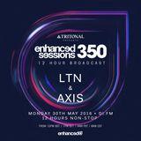 Enhanced Sessions 350.1 - LTN & Axis