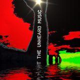 +The Unheard Music+ 2/14/17