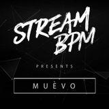 Stream BPM presents: MUEVO - Deep Tech House