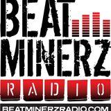 BAZARRO REWIND ON BEATMINERZ RADIO. 6/18/16.