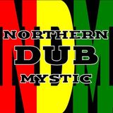 NORTHERN DUB MYSTIC PROMO MIX