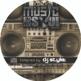MUSIC IN MY SOUL PROMO CD 1 Compiled by: Dj Style