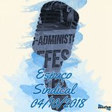 Espaço Sindical - 04 de outubro de 2018