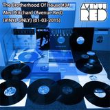 THE BROTHERHOOD OF HOUSE DEEPVIBES SHOW 34 ft ALEC PRITCHARD ( AVENUE RED )