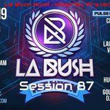 La bush memories presents Session 87 La Bush Reunion 21-04-2019 Jochen Opening Main Room