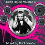 DEEP HOUSE VOLUME 4 MIXED BY ERICK RANDAL AVRIL 2016