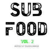 Sub Food Volume 2 - Mixed by Eardrummah (Deep and Dark Dubstep)