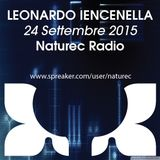 Naturec Radio   Leonardo Iencenella   24 Settembre 2015