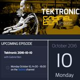 Gabriel Ben Presents Tektronic 090 (October 2016)