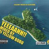 YEEEAAAH MIX 2018.07 Mixd by DJ YELLOW BOBU