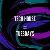 Tech House ± Tuesdays /Episode #001