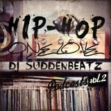 DJ SuddenBeatz – HIP-HOP ONE LOVE PODCASTS vol.2